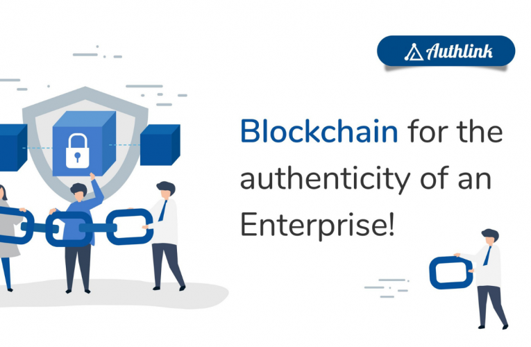 Blockchain for the authenticity of an Enterprise!