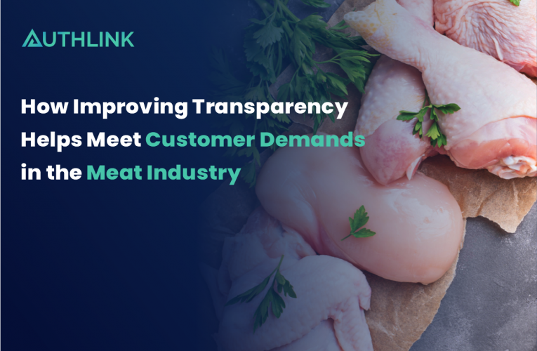 How Improving Transparency Helps Meet Customer Demands in the Meat Industry