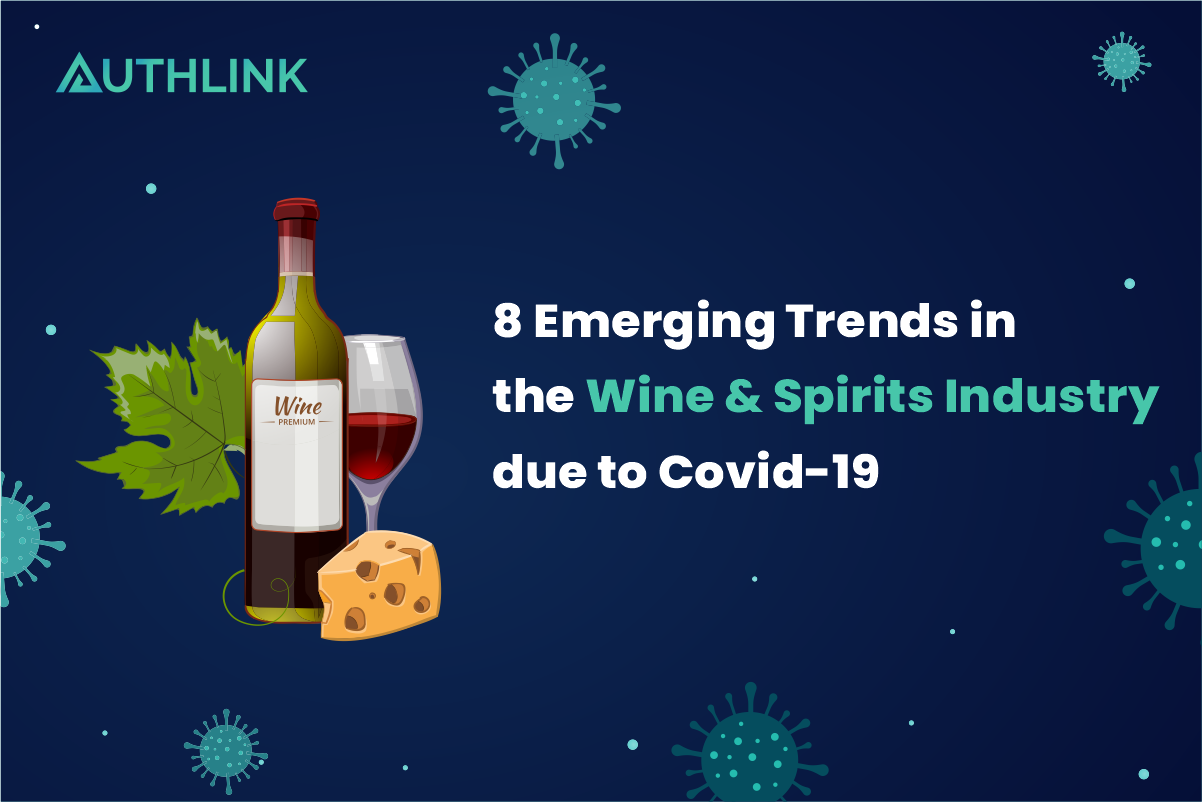 8_emerging_trends_in_the_wine_&_spirits_due_to_covid_19_impact