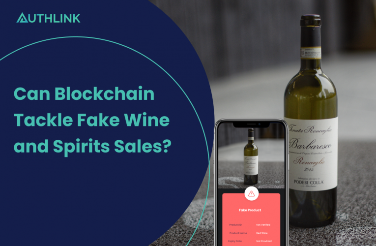 Can Blockchain Tackle Fake Wine and Spirits Sales?