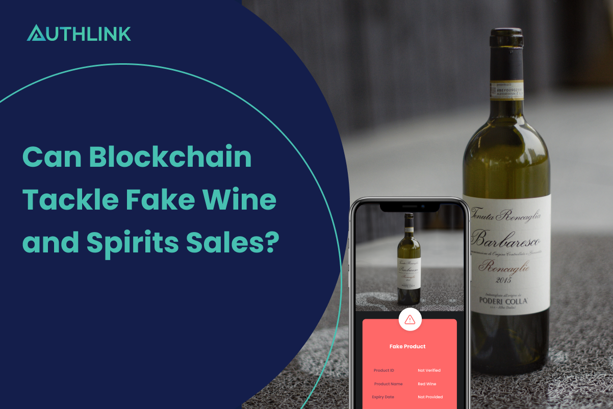 can_blockchain_tackle_fake_wine_and_spirits_sales