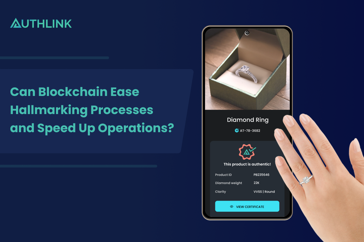can_blockchain_ease_hallmarking_processes_and_speed_up_operations