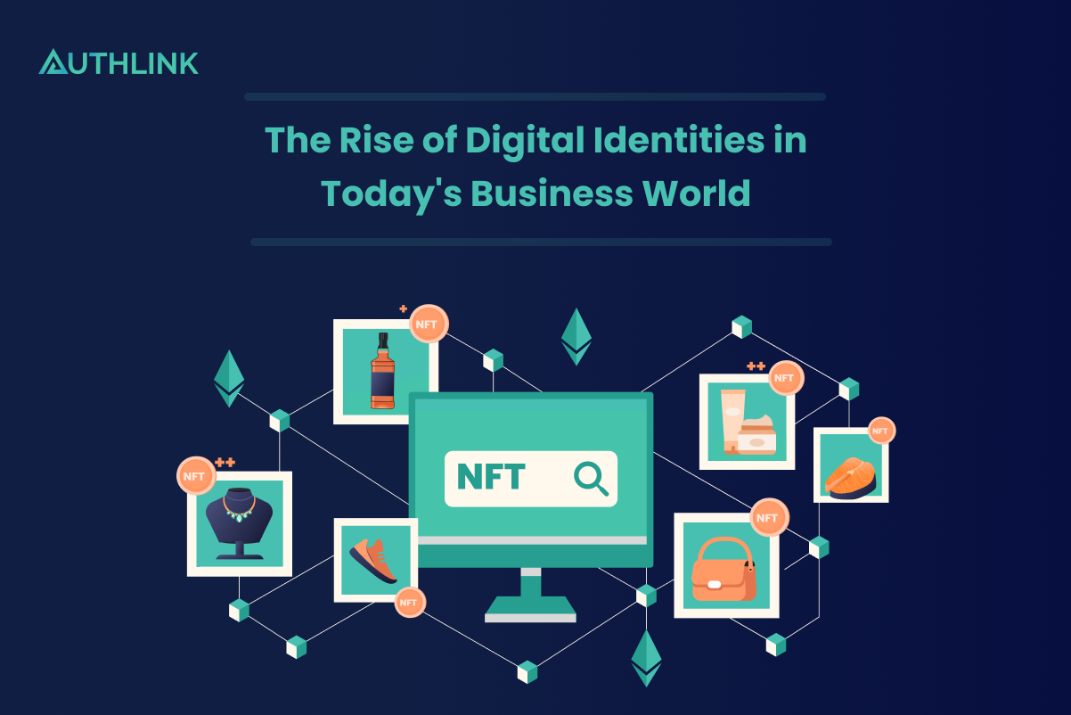 the_rise_of_digital_identities_in_today's_business_world