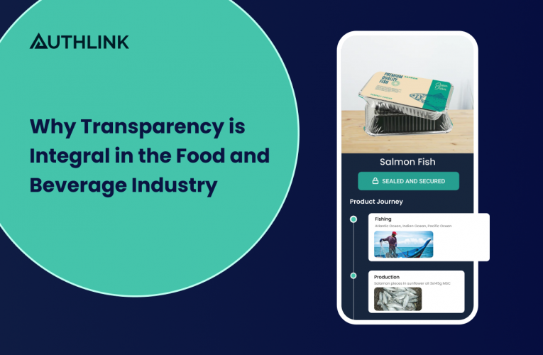 Why Transparency is Integral in the Food and Beverage Industry